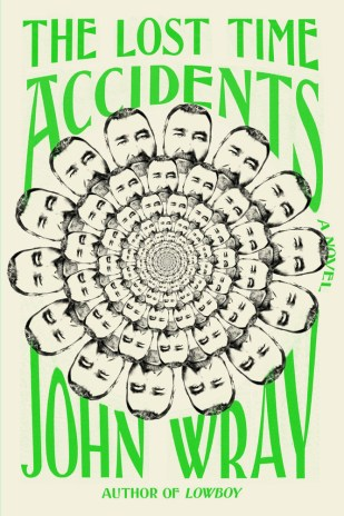 Lost Time Accidents by John Wray; design by Janet Hansen (FSG / February 2016)